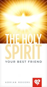 The Holy Spirit: Your Best Friend